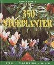 """350 stueplanter - stell, plassering, miljø"" av Rob Herwig"