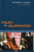 """""""Truet av islamister"""" av Vebjørn K. Selbekk"""
