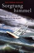 """""""Sorgtung himmel - en sann historie om kjærlighet, tap og overlevelse til havs"""" av Tami Oldham Ashcraft"""