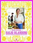 """""""Salig blanding - raw food, supermat og grønne retter på min måte"""" av Renée Voltaire"""