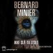 """""""Ikke slå av lyset"""" av Bernard Minier"""