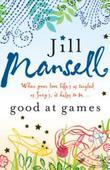 """""""Good at games"""" av Jill Mansell"""