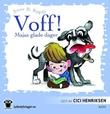 """""""Voff! Majas glade dager"""" av Anne B. Ragde"""