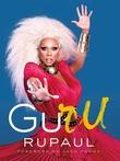 """""""GuRu"""" av RuPaul"""