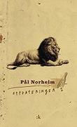 """""""Oppdateringer 2 - (27. juni 2014 - 15. juni 2017)"""" av Pål Norheim"""