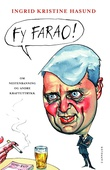 """""""Fy farao! om nestenbanning og andre kraftuttrykk"""" av Ingrid Kristine Hasund"""