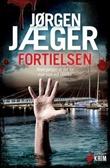 """""""Fortielsen kriminalroman"""" av Jørgen Jæger"""