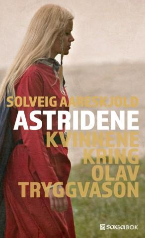"""""""Astridene - kvinnene kring Olav Tryggvason"""" av Solveig Aareskjold"""