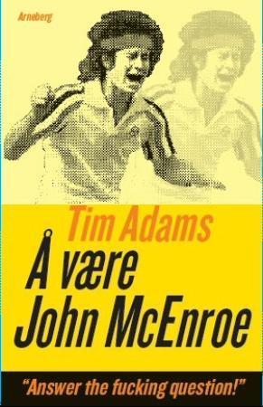 """""""Å være John McEnroe"""" av Tim Adams"""