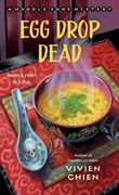"""Egg Drop Dead - (A Noodle Shop Mystery #5)"" av Vivien Chien"