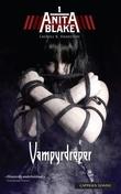"""""""Vampyrdreper"""" av Laurell K. Hamilton"""