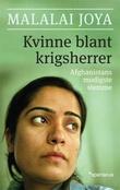 """""""Kvinne blant krigsherrer - Afghanistans modigste stemme"""" av Malalai Joya"""