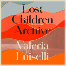 """Lost Children Archive"" av Valeria Luiselli"