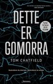 """""""Dette er Gomorra"""" av Tom Chatfield"""