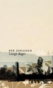 """""""Lange dager - dikt"""" av Per Jonassen"""