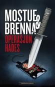 """Operasjon Hades"" av Sigbjørn Mostue"