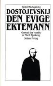"""Den evige ektemann. Bd. 9"" av Fjodor Mikhajlovitsj Dostojevskij"