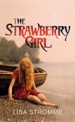 """The strawberry girl"" av Lisa Strømme"