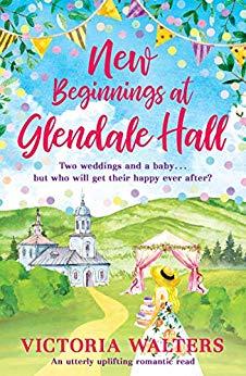 """""""New Beginnings at Glendale Hall - (Glendale #2)"""" av Victoria Walters"""