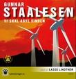 """Vi skal arve vinden"" av Gunnar Staalesen"