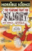 """""""Fearsome Fight for Flight (Horrible Science)"""" av Nick Arnold"""