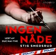 """""""Ingen nåde"""" av Stig Smedsrud"""