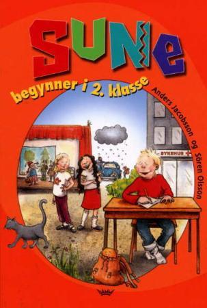 """""""Sune begynner i 2. klasse"""" av Anders Jacobsson"""