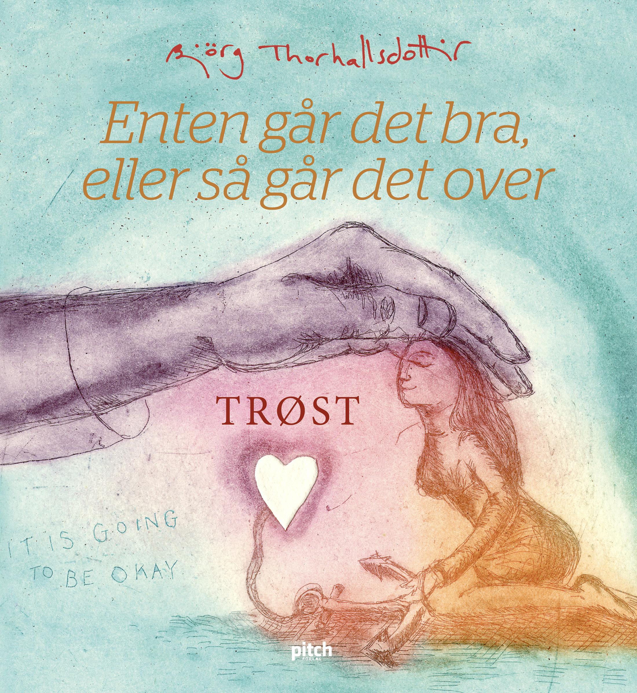 """""""Trøst"""" av Björg Thorhallsdottir"""