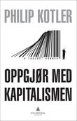 """""""Oppgjør med kapitalismen"""" av Philip Kotler"""