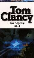 """""""Fra høyeste hold"""" av Tom Clancy"""