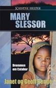 """""""Mary Slessor - drømmen om Calabar"""" av Janet Benge"""