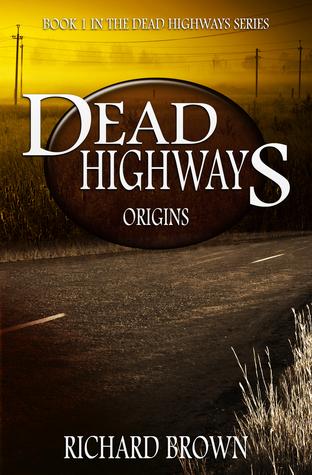 """Origins - Dead Highways #1"" av Richard Brown"