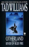 """River of Blue Fire (Otherland, Volume 2)"" av Tad Williams"