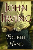 """The fourth hand"" av John Irving"