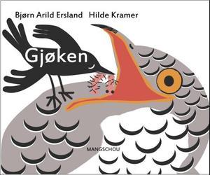 """""""Gjøken"""" av Bjørn Arild Ersland"""