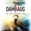"""""""Se en annen vei roman"""" av Torkil Damhaug"""