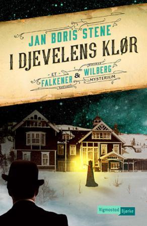 """""""I djevelens klør - et Falkener og Wilberg mysterium"""" av Jan Boris Stene"""