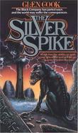 """The Silver Spike - The Chronicles of the Black Company"" av Glen Cook"