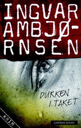 """""""Dukken i taket - roman"""" av Ingvar Ambjørnsen"""