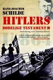 """""""Hitlers dødelige testament"""" av Hans-Joachim Schilde"""