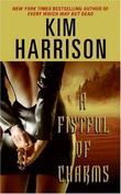 """A Fistful of Charms"" av Kim Harrison"