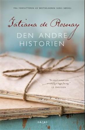 """""""Den andre historien"""" av Tatiana de Rosnay"""