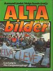 """""""Alta-bilder - 12 års kamp for Alta-Kautokeinovassdraget"""" av Jan Borring"""