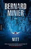 """""""Natt - roman"""" av Bernard Minier"""