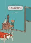 """""""Å, Josephine!"""" av Jason"""