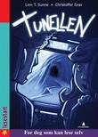"""""""Tunellen"""" av Linn T. Sunne"""