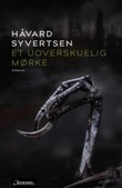 """""""Et uoverskuelig mørke roman"""" av Håvard Syvertsen"""