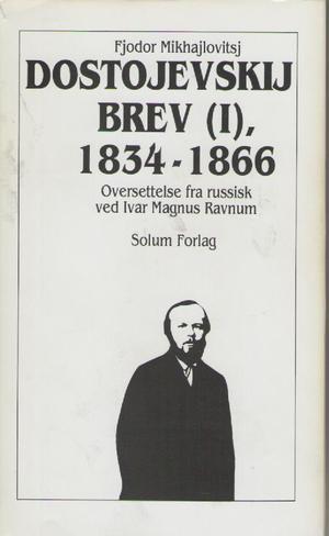 """Brev 1. Bd. 28 - 1834-1866"" av Fjodor Mikhajlovitsj Dostojevskij"
