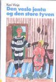 """""""Den vesle jenta og den store tyven"""" av Kari Vinje"""