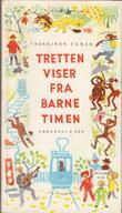 """""""Tretten viser fra barnetimen"""" av Thorbjørn Egner"""